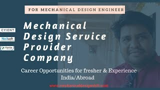 MECHANICAL DESIGN SERVICE PROVIDER COMPANY INDIA/ABOARD ll Career Opportunities