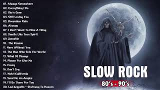 Scorpions, Bon Jovi, U2, The Eagles, Aerosmith, Led Zeppelin Best Slow Rock Ballads Of 80s, 90s