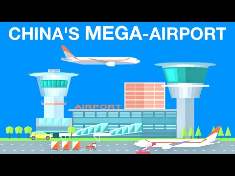 The World's Largest Airport | China's Future MEGAPROJECTS: Part 3