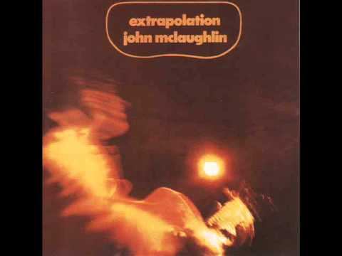 John McLaughlin – Extrapolation (Full Album)