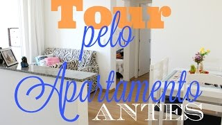 TOUR PELO MEU APARTAMENTO ♥ ANTES! | Camila Lima
