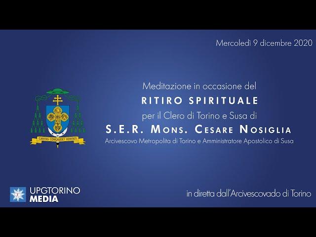 9 DICEMBRE 2020 - RITIRO DEL CLERO DI TORINO E DI SUSA