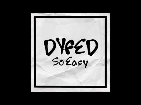 dyfed - so easy (you & me)