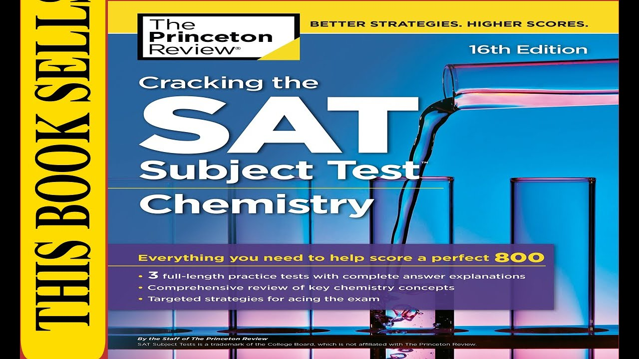 Best Book? Cracking The Sat Subject Test In Chemistry, 16Th Edition  Everything You Need To Help