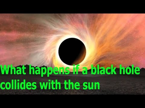 What happens if a black hole collides with the sun