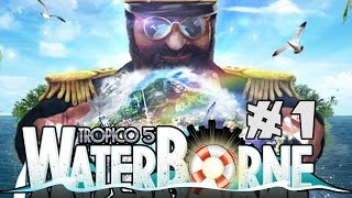 Tropico 5: Waterborn Expansion - Mission 1