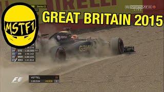 2015 British Grand Prix– Mystery Science Theater F1