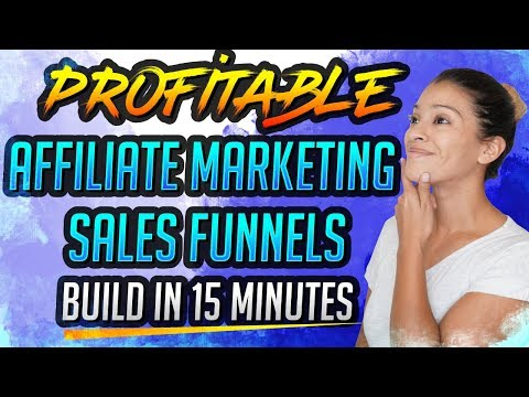 💰Profitable Affiliate Marketing Sales Funnels – Build In 15 Minutes