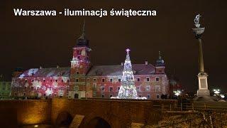 Warszawa – iluminacja świąteczna