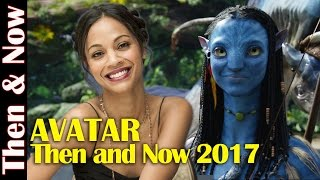 Avatar Then and Now 2017