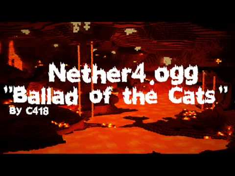 Minecraft Nether Music 4/4 - Ballad of the Cats (Nether4.ogg)