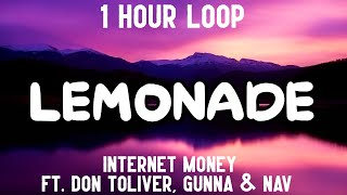 Lemonade - Internet Money (1 Hour Loop) [feat. Don Toliver, Gunna & Nav]