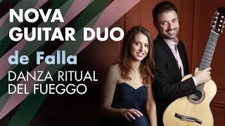 Nova Guitar Duo: de Falla Danza ritual del fuego