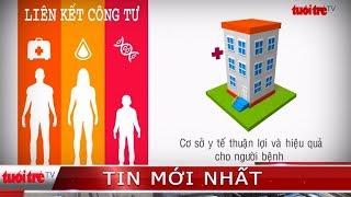 ⚡ Phóng sự | Bệnh viện quá tải | Tập 2: Liên kết công tư – Giải pháp cho quá tải ngành y tế?