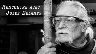 Rencontre avec le sculpteur Jules Delaney