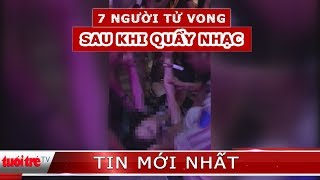 7 thanh niên tử vong sau lễ hội âm nhạc tại Hà Nội