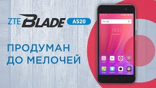 Огляд смартфона ZTE Blade A520 - бюджетник, продуманий до дрібниць