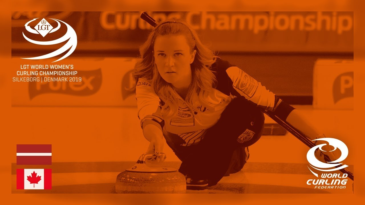 Latvia v Canada - round robin - LGT World Women's Curling