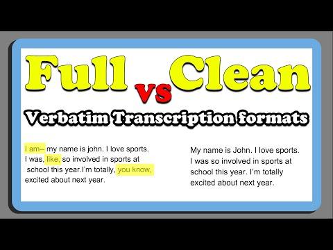Full Verbatim VS Clean Verbatim Transcription