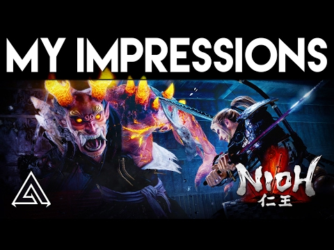 NIOH | New Gameplay & Impressions