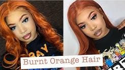 How to Dye Hair Burnt Orange   Slaybyciara
