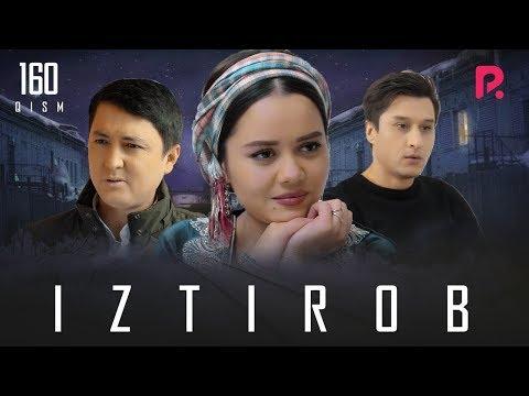 Iztirob (o'zbek Serial) | Изтироб (узбек сериал) 160-qism #UydaQoling