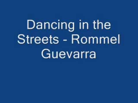 Dancing in the Streets - Rommel Guevarra