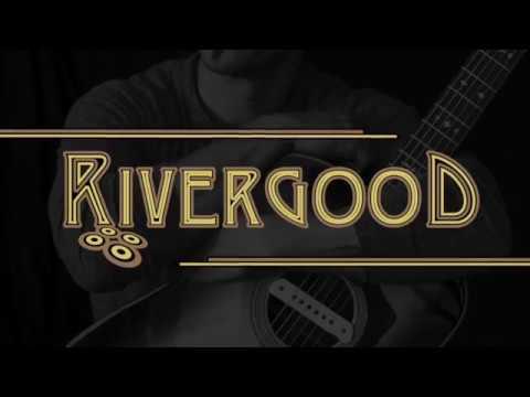 Rivergood