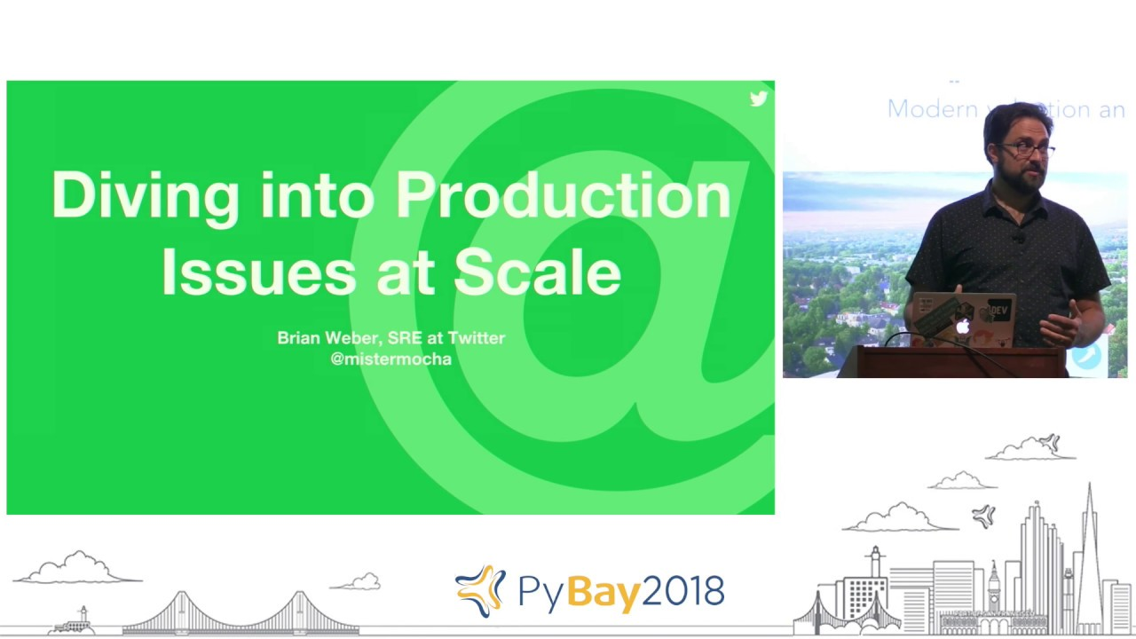 Image from Diving into Production Issues at Scale | Brian Weber @ PyBay2018