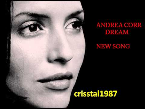 andrea corr dream new song of 2011 youtube. Black Bedroom Furniture Sets. Home Design Ideas