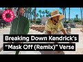 "Breaking Down Kendrick Lamar's ""Mask Off (Remix)"" Verse video & mp3"