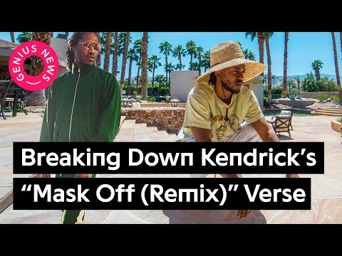 "Breaking Down Kendrick Lamar's ""Mask Off (Remix)"" Verse"
