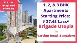 Brigade Cornerstone Utopia Varthur Road Whitefield Bangalore | Sales 9870312902 | Actual Video