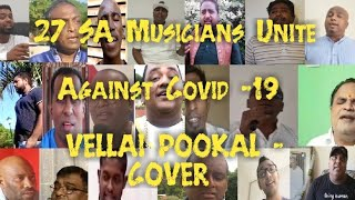 Vellai Pookal Cover- 27 South African Musicians Unite Against Covid-19 Under Lockdown