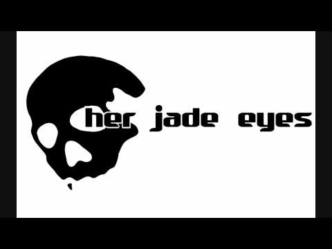Her Jade Eyes - The Way of the Future (free download) HD