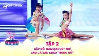 Biệt tài tí hon | tập 2: Cặp đôi dancesport nhí nhảy siêu điêu luyện làm cả sân khấu
