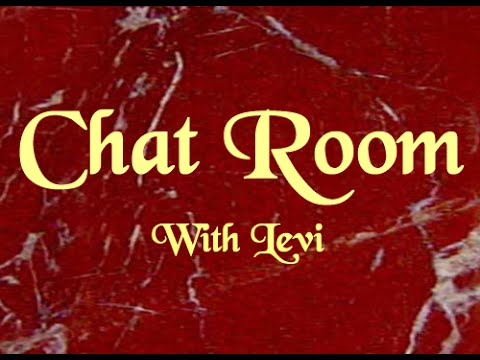 Teachings from our Chat Room with Levi - Trusting God