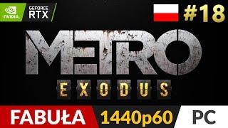 Metro Exodus PL  #18 (odc.18) ❄️ Krótko, bo czas na poboczne ;) | Gameplay po polsku