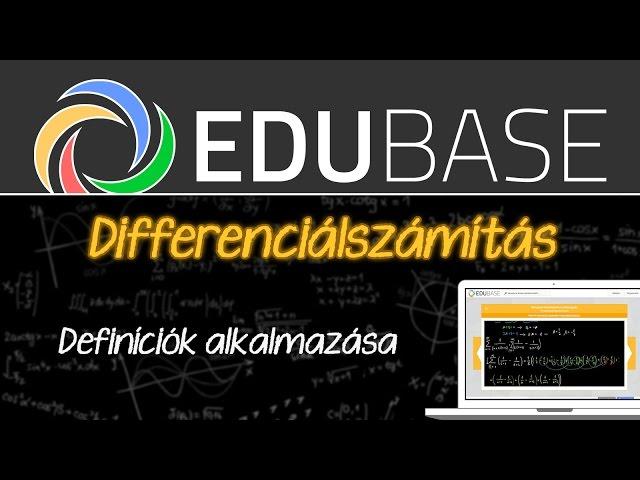 Differenciálszámítás (definíciók alkalmazása)