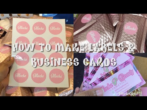 Ep. 17 HOW TO MAKE LABELS & BUSINESS CARDS | LIFE OF AN ENTREPRENEUR