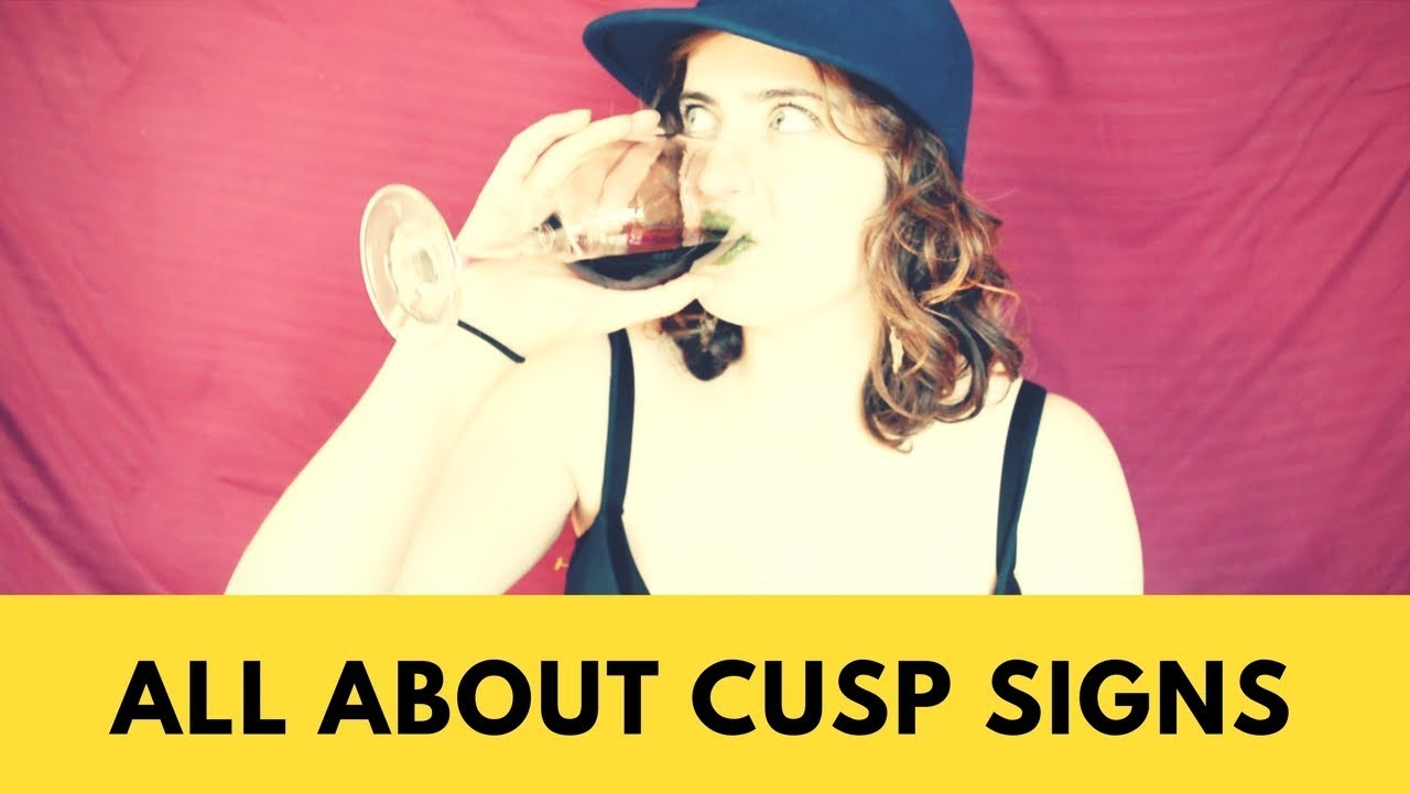 All About Cusp Signs