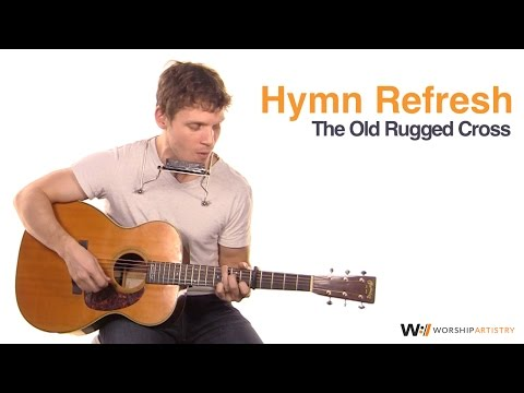 Hymn Tutorial: The Old Rugged Cross