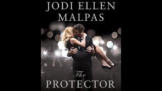 The Protector by Jodi Ellen Malpas Official Book Trailer [HD]