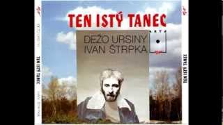 Dežo Ursiny - Ten istý tanec (Full Album - 1992)