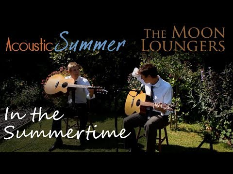 In The Summertime Mungo Jerry | Acoustic Cover by the Moon Loungers (With Guitar Chords and Tab)