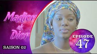 Madior Ak Dior - Episode 47 - Saison 2