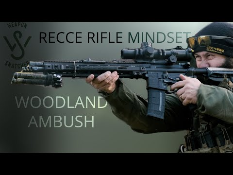 RECCE RIFLE MINDSET - WOODLAND AMBUSH