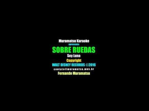 Sobre Ruedas Karaoke ♥♪Soy Luna