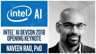 AIDC 2018 | Breakthrough Theory, AI in Action | Intel AI
