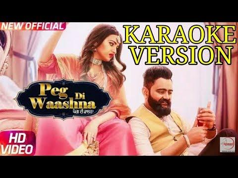 Peg Di Washna | Karaoke | Amrit Maan | DJ Flow | Himanshi